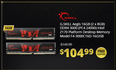G.SKILL Aegis 16GB (2 x 8GB) DDR4 3000 (PC4 24000) Intel Z170 Platform Desktop Memory Model F4-3000C16D-16GISB