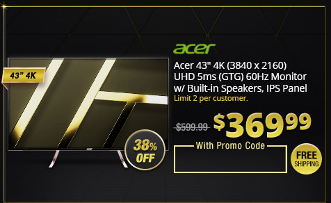 "Acer 43"" 4K (3840 x 2160) UHD 5ms (GTG) 60Hz Monitor w/ Built-in Speakers, IPS Panel"