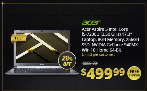 "Acer Aspire 5 Intel Core i5-7200U (2.50 GHz) 17.3"" Laptop, 8GB Memory, 256GB SSD, NVIDIA GeForce 940MX, Win 10 Home 64-Bit"