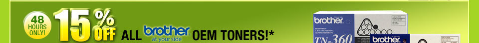 48 HOURS ONLY! 15% OFF ALL BROTHER OEM TONERS!*