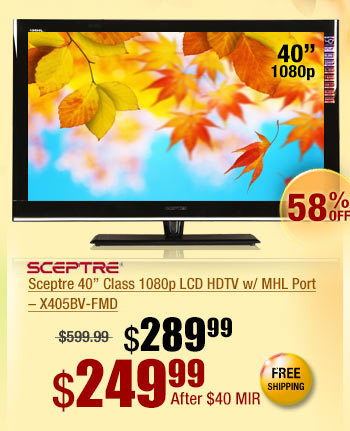 "Sceptre 40"" Class 1080p LCD HDTV w/ MHL Port – X405BV-FMD"