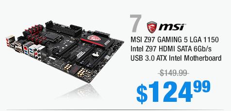 MSI Z97 GAMING 5 LGA 1150 Intel Z97 HDMI SATA 6Gb/s USB 3.0 ATX Intel Motherboard