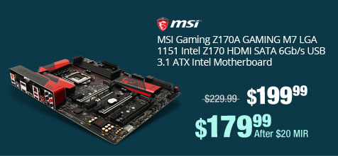 MSI Gaming Z170A GAMING M7 LGA 1151 Intel Z170 HDMI SATA 6Gb/s USB 3.1 ATX Intel Motherboard