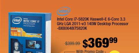 Intel Core i7-5820K Haswell-E 6-Core 3.3 GHz LGA 2011-v3 140W Desktop Processor -BX80648I75820K