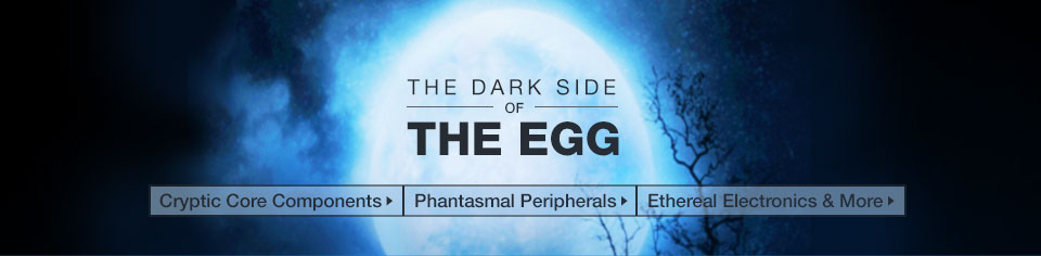 The Dark Side of the Egg
