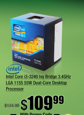Intel Core i3-3240 Ivy Bridge 3.4GHz LGA 1155 55W Dual-Core Desktop Processor