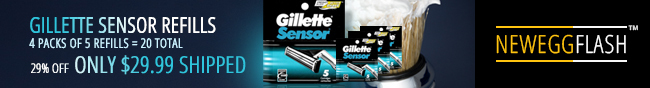 NeweggFlash - GILLETTE SENSOR REFILLS 4 PACKS OF 5 REFILLS = 20 TOTAL. 29% OFF ONLY $29.99 SHIPPED.