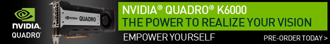 NVIDIA QUADRO K6000 THE POWER TO REALIZE YOUR VISION.