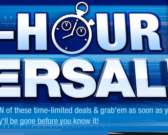 RUSH-HOUR POWERSALE. Make sure you check the DURATION of these time-limited deals & grab'em as soon as you can…they'll be gone before you know it!