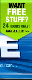 WANT FREE STUFF? 24 Hours Only! TAKE A LOOK!