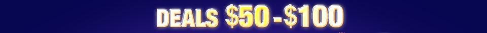 Deals $50 - $100