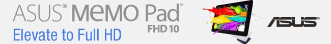 ASUS MEMO PAD FHD 10. ELEVATE TO FULL HD.