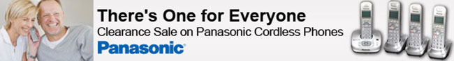 Panasonic - There's One for Everyone. Clearance Sale on Panasonic Cordless Phones.