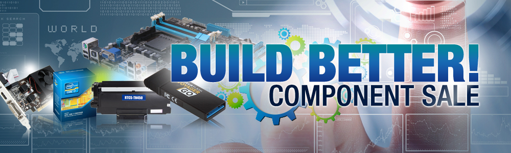 BUILD BETTER! COMPONENT SALE