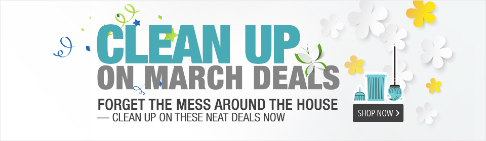 Clean up on March Deals