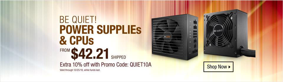 Be Quiet!Power Supplies & CPUs