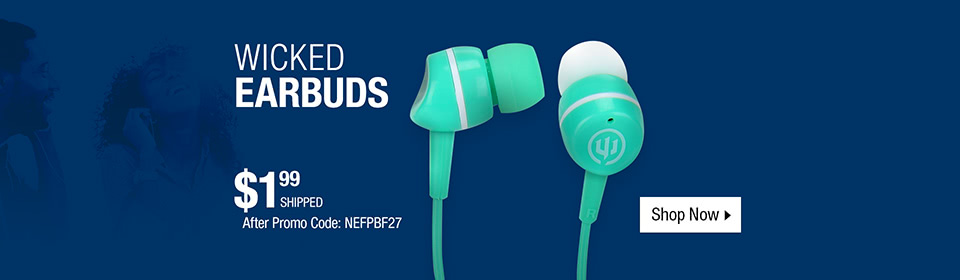 Wicked Earbuds