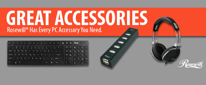 GREAT ACCESSORIES. Rosewill Has Every PC Accessory You Need.
