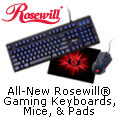 All-New Rosewill® Gaming Keyboards, Mice, & Pads