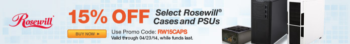 15% off Select Rosewill Cases and PSUs