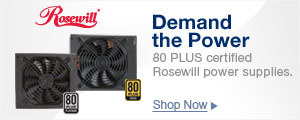DEMAND THE POWER. 80 Plus Certified Rosewill Power Supplies
