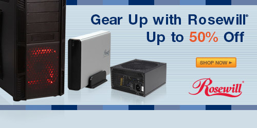 Rosewill® Monthly IT Sale