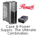 Rosewill Case & Power Supply. The Ultimate Combination
