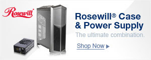 Rosewill® Case & Power Supply. The Ultimate Combination