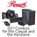 ROSEWILL DIY combos for the Casual and the Hardcore