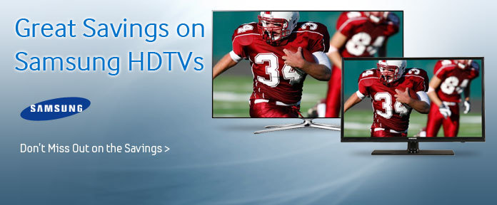 Great Savings on Samsung HDTVs