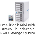 Free iPad Mini with Areca Thunderbolt RAID Storage System