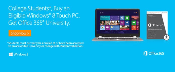 College student, buy an eligible Window 8 touch PC get office 365 University