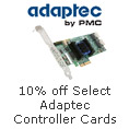 10% off Adaptec Controller Cards Below with Promo Code