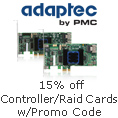 15% off Controller/Raid Cards w/ Promo Code
