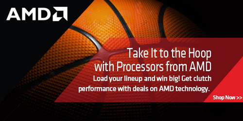 Take It to the Hoop with Processors from AMD