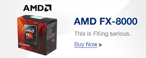 AMD FX-8000. This is FXing Serious.