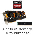 Get 8GB memory with select graphics card purchase