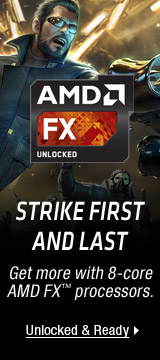 AMD — Get More with 8-Core AMD FX™ Processors