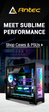 Antec Meet Sublime Performance