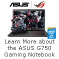 ASUS G750 Breaking The Barriers