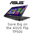 Save Big on the ASUS Flip TP500