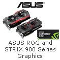 ROG & STRIX 900 Series