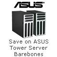 Great Savings on ASUS Tower Server Barebones