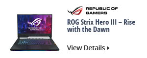 ROG Strix Hero III - Rise with the Dawn