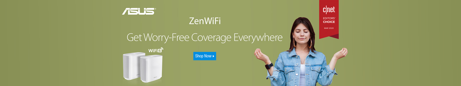 ZenWiFi Get Worry-Free Coverage Everywhere