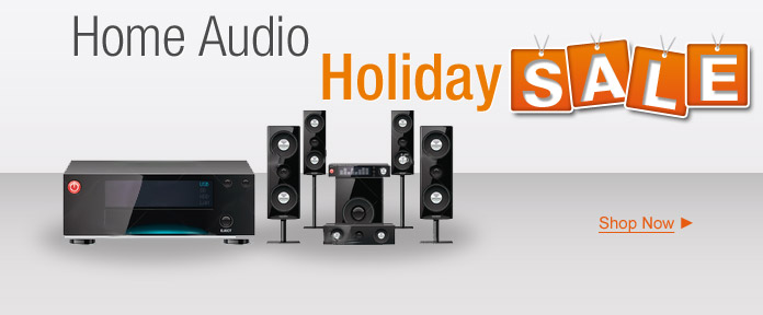 Home Audio Holiday Sale