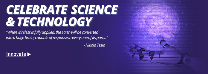 Celebrate Science & Technology