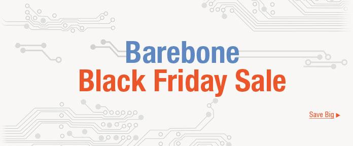 Barebone Black Friday Sale