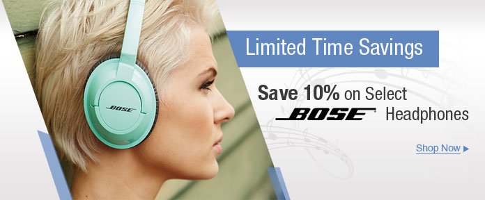 Save 10% on select Bose Headphones