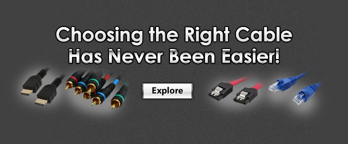 Choosing the Right Cable Has Never Been Easier